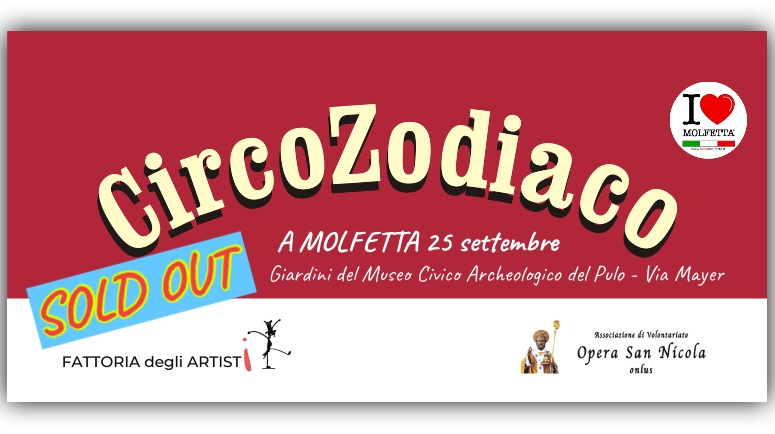 CircoZodiaco a Molfetta: Sold Out
