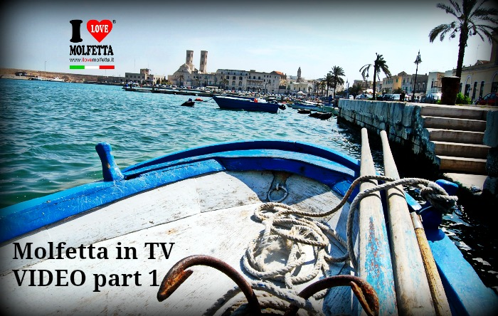 Molfetta in TV Video PART 1