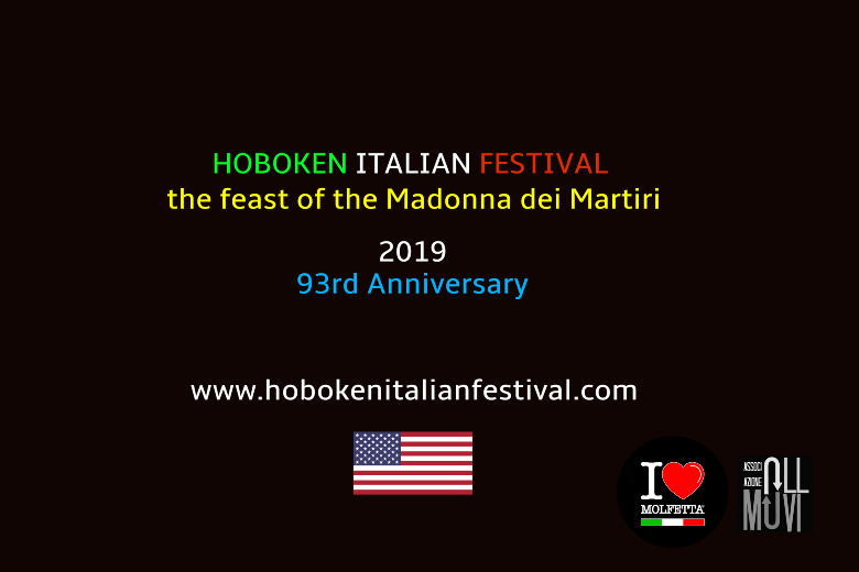 HobokenItalianFestival 2019 la Madonna dei Martiri in the USA interviews